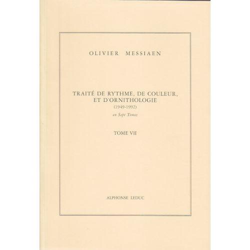 LEDUC MESSIAEN O. - TRAITÉ DE RYTHME, DE COULEUR ET D'ORNITHOLOGIE TOME VII