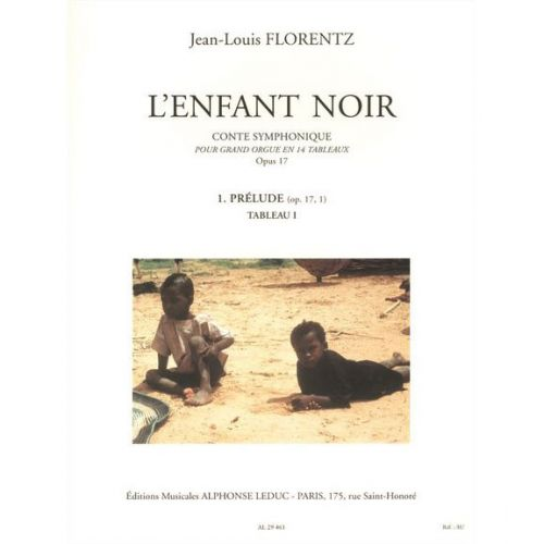 LEDUC FLORENTZ J.L. - L'ENFANT NOIR, CONTE SYMPHONIQUE - GRAND ORGUE