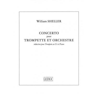 LEDUC SHELLER WILLIAM - CONCERTO POUR TROMPETTE - TROMPETTE & PIANO