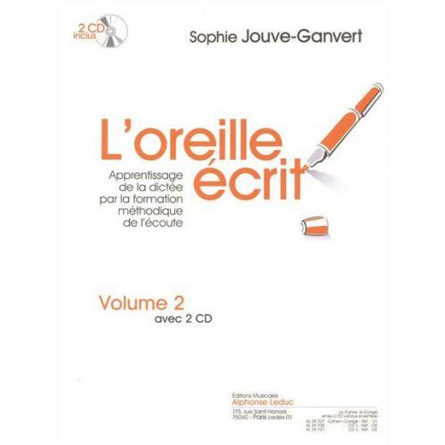 LEDUC JOUVE-GANVERT - L'OREILLE ECRIT VOL.2 - LIVRE