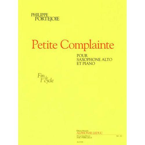 LEDUC PORTEJOIE PH. - PETITE COMPLAINTE - SAXOPHONE ALTO ET PIANO