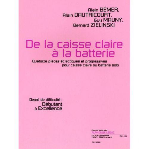 LEDUC DIVERS AUTEURS - DE LA CAISSE CLAIRE A LA BATTERIE