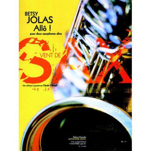 LEDUC BETSY JOLAS - ALLO! - 2 SAXOPHONES ALTOS