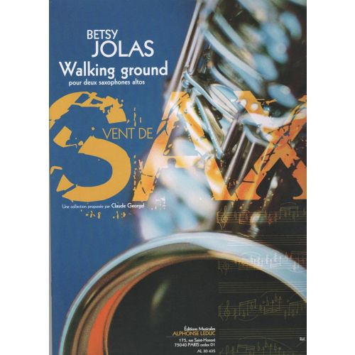 LEDUC JOLAS BETSY - WALKING GROUND POUR 2 SAXOPHONES ALTOS