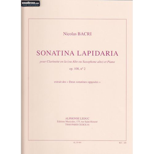LEDUC BACRI NICOLAS - SONATINA LAPIDARIA, OP. 108 N° 2 - CLARINETTE EN LA (ALTO, SAXOPHONE ALTO) ET PIANO