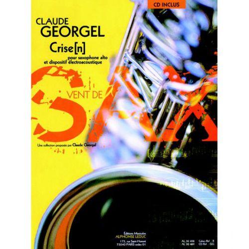 LEDUC GEORGEL C. - CRISE[N] - SAXOPHONE ALTO ET DISPOSITIF ELECTROACOUSTIQUE + CD