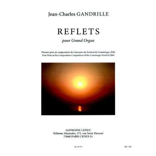 LEDUC GANDRILLE J.CH. - REFLETS - ORGUE