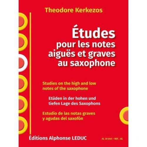LEDUC KERKEZOS THEODORE - ETUDES POUR LES NOTES AIGUËS ET GRAVES AU SAXOPHONE