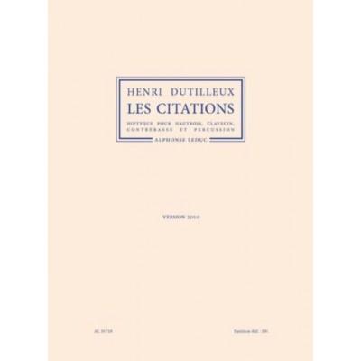 LEDUC DUTILLEUX HENRI - LES CITATIONS (VERSION 2010) - CONDUCTEUR