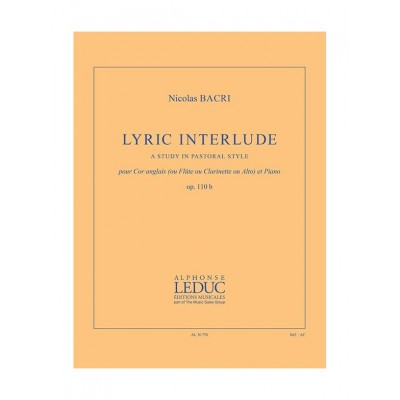 LEDUC BACRI NICOLAS - LYRIC INTERLUDE - COR ANGLAIS (OU FLUTE, OU CLARINETTE, OU ALTO) & PIANO