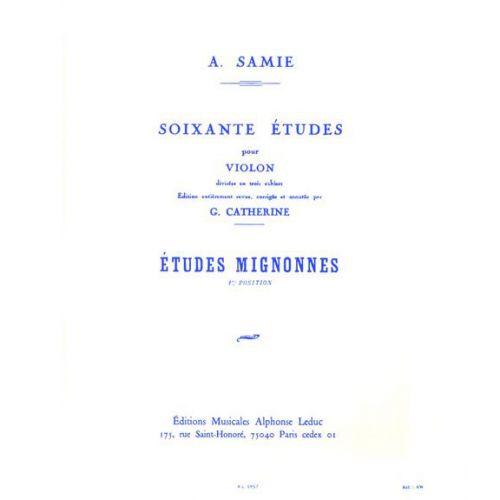 LEDUC SAMIE - 60 ETUDES VOL.1 : ETUDES MIGNONNES OP.31 - VIOLON