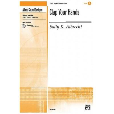HAL LEONARD ALBRECHT SALLY - CLAP YOUR HANDS - CHOEUR