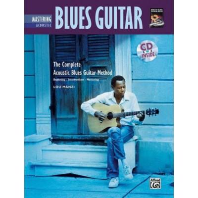 ALFRED PUBLISHING LOU MANZI - MASTERING ACOUSTIC BLUES GUITAR + CD - GUITAR TAB