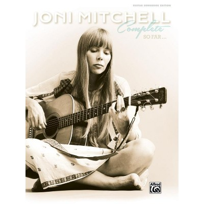 ALFRED PUBLISHING JONI MITCHELL COMPLETE SO FAR - GUITARE