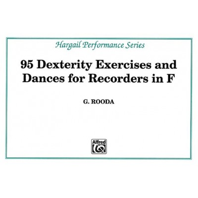 HARGAIL MUSIC PRESS ROODA - 95 DEXTERITY EXERCISES FOR RECORDERS IN F