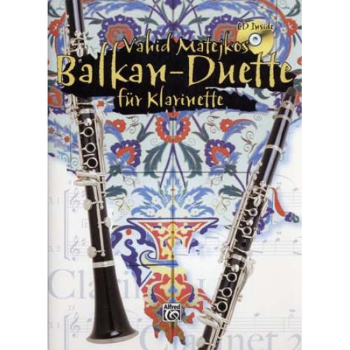 ALFRED PUBLISHING MATEJKOS V. - BALKAN-DUETTE + CD - CLARINETTE