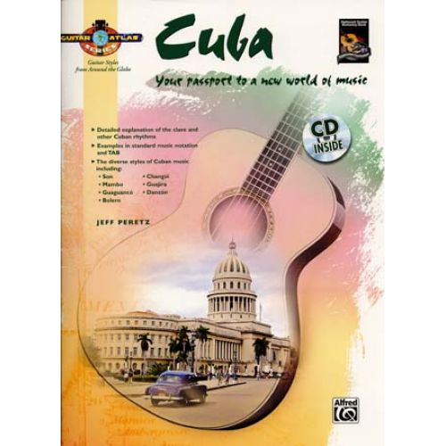 ALFRED PUBLISHING PERETZ JEFF - GUITAR ATLAS - CUBA + CD