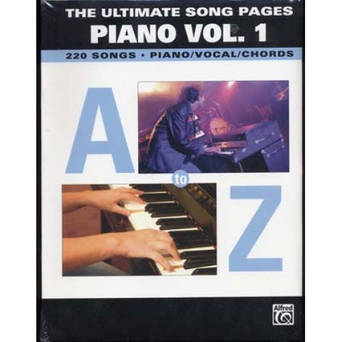 ALFRED PUBLISHING ULTIMATE SONG PAGES PIANO VOL.1 220 SONGS A TO Z - PVG