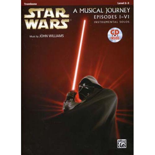 ALFRED PUBLISHING STAR WARS MUSICAL JOURNEY EPISODES I - VI TROMBONE + CD