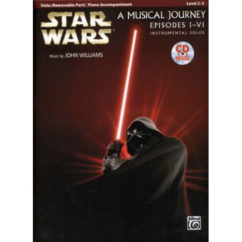 ALFRED PUBLISHING STAR WARS MUSICAL JOURNEY EPISODES I - VI VIOLA/PIANO ACC. + CD
