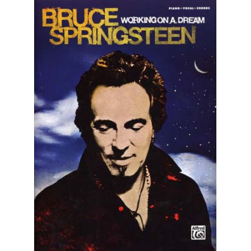 ALFRED PUBLISHING SPRINGSTEEN BRUCE - WORKING ON A DREAM - PVG
