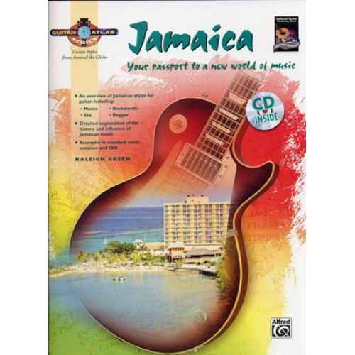 ALFRED PUBLISHING GREEN RALEIGH - GUITAR ATLAS - JAMAICA + CD