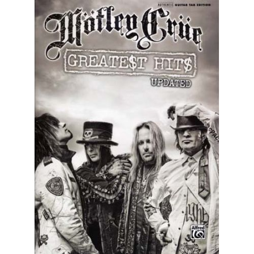 ALFRED PUBLISHING MOTLEY CRUE - GREATEST HITS - GUITAR TAB