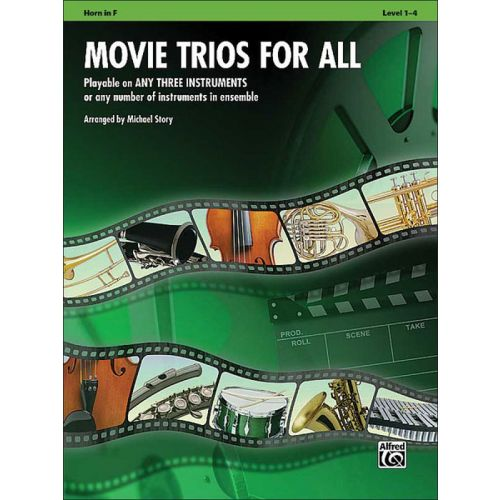 ALFRED PUBLISHING STORY M. - MOVIE TRIOS FOR ALL HORN