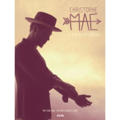 AEDE MUSIC CHRISTOPHE MAE - L'ATTRAPE-RÊVE - PVG TAB