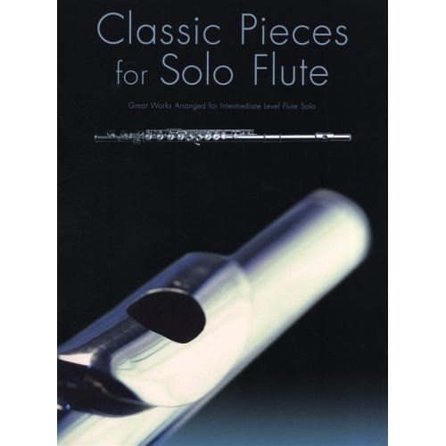 WISE PUBLICATIONS CLASSIC PIECES FOR SOLO FLUTE - FLUTE