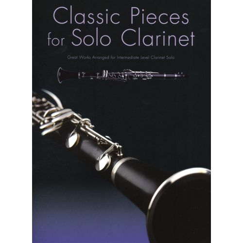 WISE PUBLICATIONS CLASSIC PIECES FOR SOLO - CLARINET