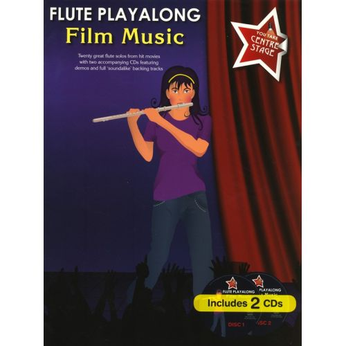 WISE PUBLICATIONS YOU TAKE CENTRE STAGE FILM MUSIC PLAYALONG FLUTE+ 2CD - FLUTE