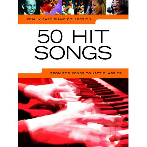 WISE PUBLICATIONS REALLY EASY PIANO - 50 HIT SONGS
