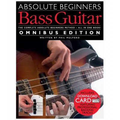 WISE PUBLICATIONS ABSOLUTE BEGINNERS BASS GUITAR OMNIBUS EDITION BOOK AND 2CD - BASS GUITAR