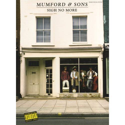 WISE PUBLICATIONS MUMFORD AND SONS - SIGH NO MORE - PVG