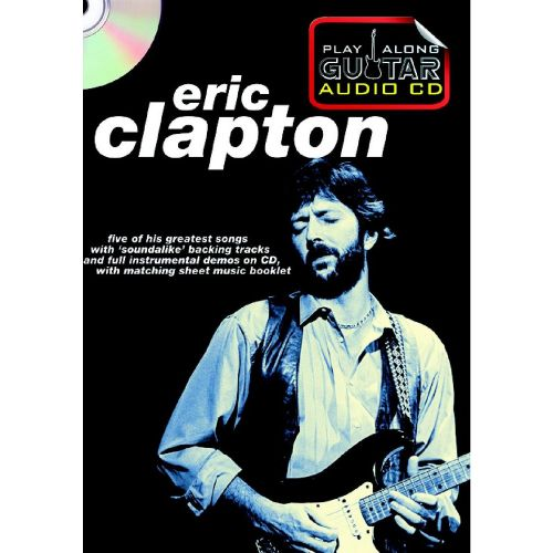 WISE PUBLICATIONS PLAY ALONG GUITAR AUDIO CD : ERIC CLAPTON
