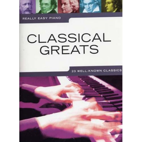 WISE PUBLICATIONS REALLY EASY PIANO - CLASSICAL GREATS - PIANO