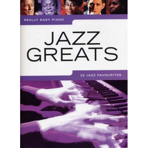 WISE PUBLICATIONS REALLY EASY PIANO - JAZZ GREATS