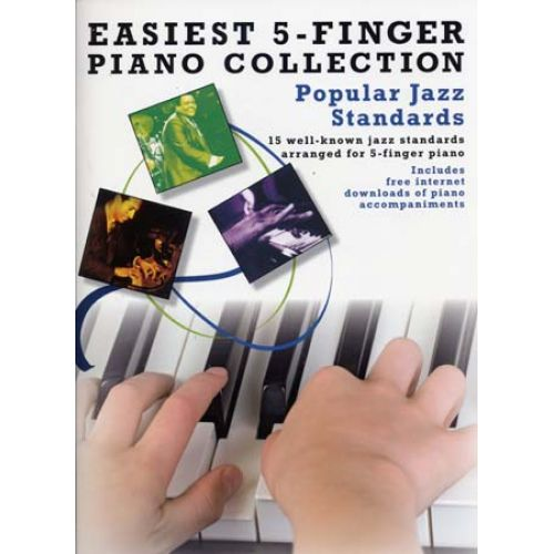 WISE PUBLICATIONS EASIEST 5-FINGER PIANO COLLECTION POPULAR JAZZ STANDARDS - PIANO