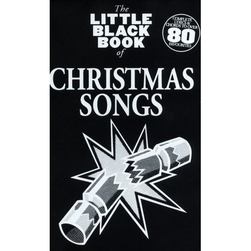 WISE PUBLICATIONS THE LITTLE BLACK BOOK OF CHRISTMAS SONGS - LYRICS AND CHORDS