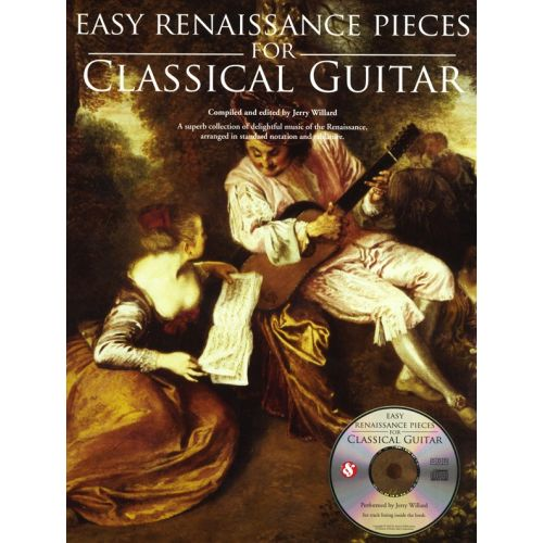 MUSIC SALES EASY RENAISSANCE PIECES FOR CLASSICAL GUITAR + CD - CLASSICAL GUITAR