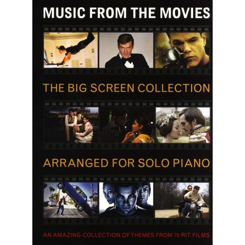 WISE PUBLICATIONS THE BIG SCREEN COLLECTION - MUSIC FROM THE MOVIES - PIANO SOLO