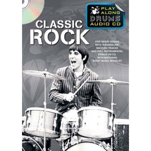 WISE PUBLICATIONS CLASSIC ROCK PLAY ALONG DRUMS AUDIO + CD - DRUMS