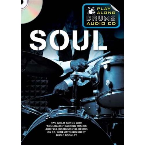 WISE PUBLICATIONS SOUL PLAY ALONG DRUMS AUDIO + CD - DRUMS