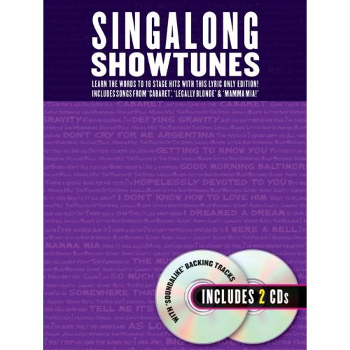 WISE PUBLICATIONS SINGALONG SHOW TUNES LYRICS AND BACKING TRACKS BOOK AND TWO CDS - LYRICS ONLY