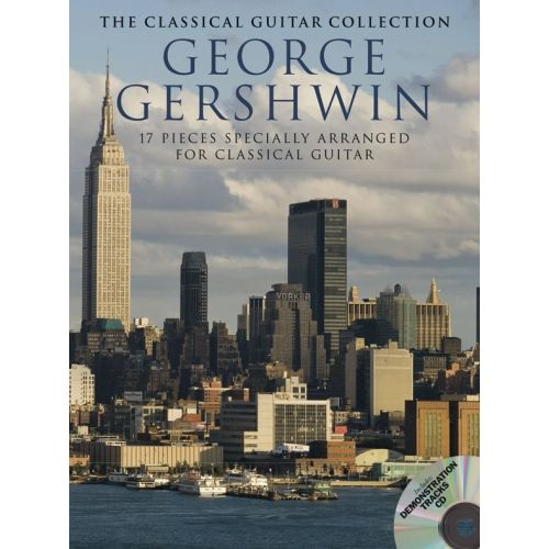 WISE PUBLICATIONS GEORGE GERSHWIN - THE CLASSICAL GUITAR COLLECTION - GUITAR