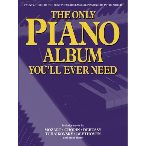 WISE PUBLICATIONS THE ONLY PIANO ALBUM YOU'LL EVER NEED - PIANO SOLO