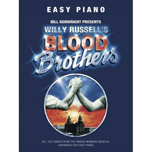 WISE PUBLICATIONS WILLY RUSSELL - BLOOD BROTHERS - EASY - PIANO SOLO