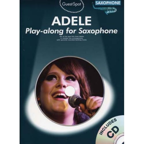 WISE PUBLICATIONS ADELE - GUEST SPOT + CD - SAXOPHONE