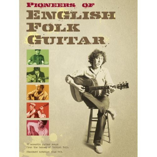 WISE PUBLICATIONS PIONEERS OF ENGLISH FOLK GUITAR - GUITAR